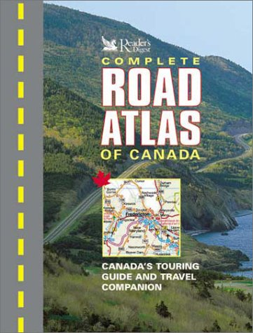 [B.o.o.k] Reader's Digest Complete Road Atlas of Canada DOC