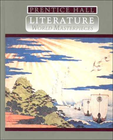 Prentice Hall Literature World Masterpieces
