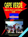 Cape Verde Foreign Policy and Government, Usa Ibp, 0739796704