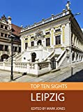 Top Ten Sights: Leipzig