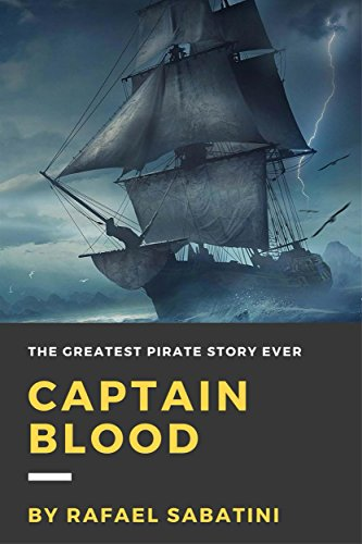 #freebooks – Captain Blood by Rafael Sabatini