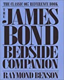 James Bond Bedside Companion, Raymond Benson, 1401102840