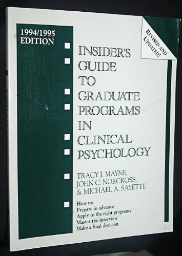 Insider's Guide to Graduate Programs in Clinical Psychology: 1994/1995 Edition