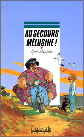 Livre Au secours, Mélusine ! pdf