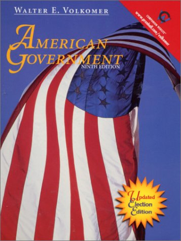 American Government: Updated Election Edition (Election Reprint) (9th Edition)