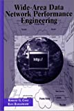 Wide-Area Data Network Performance Engineering, Robert Cole and Ravi Ramaswamy, 0890065691