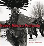 img - for Nuevo M xico Profundo: Rituals of an Indo-Hispano Homeland book / textbook / text book
