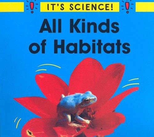 All Kinds of Habitats (It
