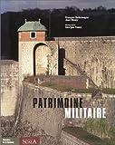 Image de Patrimoine militaire (French Edition)