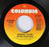Bonnie Tyler 45 RPM If You Were A Woman (And I Was A Man) / Under Suspicion
