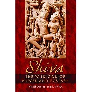 Shiva: The Wild God of Power and Ecstasy Paperback – September 14, 2004 53