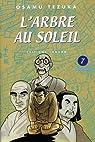 L'Arbre au Soleil, Tome 7 : par Tezuka