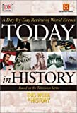 Today in History, Dorling Kindersley Publishing Staff, 0789496984