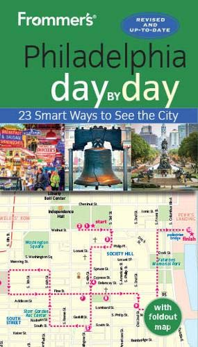 Frommer's Philadelphia day by day (Day by Day Guides)