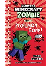 Diary of a Minecraft Zombie Book 12: Pixelmon Gone!