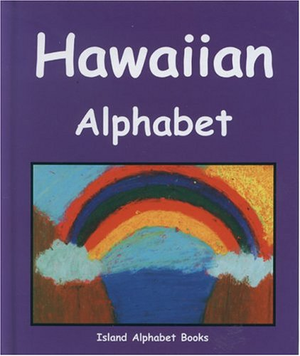 Hawaiian Alphabet (Island Alphabet Books) (English and Hawaiian Edition)...