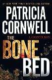 The Bone Bed, Patricia Cornwell, 1410452883