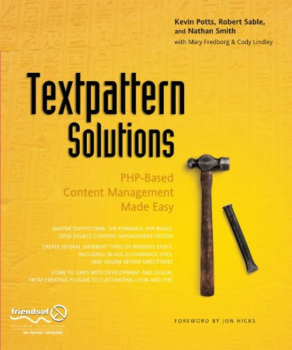 Textpattern Solutions: PHP-Based Content Management Made Easy by Brand: friendsofED