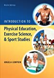Introduction to Physical Education, Exercise Science and Sport Studies, Angela Lumpkin, 0078022665