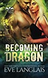 Becoming Dragon (Dragon Point) by  Eve Langlais in stock, buy online here