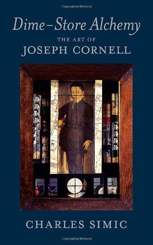 Dime-Store Alchemy: The Art of Joseph Cornell (New York Review Books Classics)