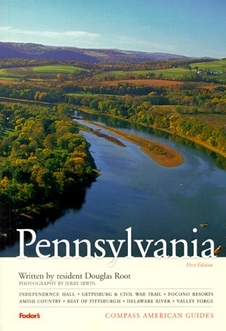 Compass American Guides  Pennsylvania 1st Edition  Full Color Travel Guide