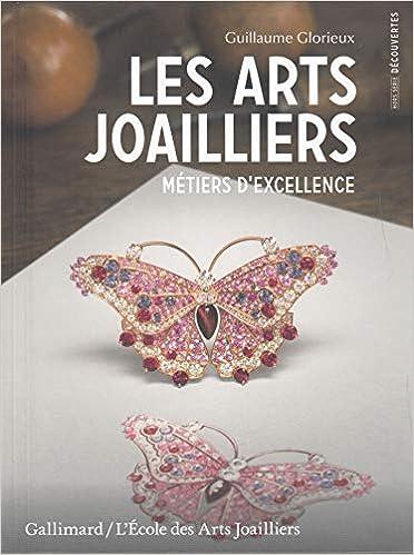 METIERS DEXCELLENCE LES ARTS JOAILLIERS