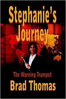 Book Stephanie's Journey: The Warning Trumpet