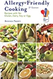 Allergy-Friendly Cooking, 2nd Edition, Bonnie Presti, 0615284655