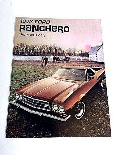 (1973 Ford Ranchero Pickup Original Car Sales Brochure - 500 Squire GT Torino)