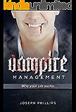 Vampire Management: Why Your Job Sucks