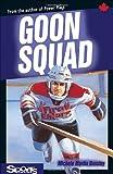 Goon Squad, Michele Martin Bossley, 1550288083