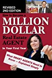 img - for How to Become a Million Dollar Real Estate Agent in Your First Year: What Smart Agents Need to Know Explained Simply Revised 2nd Edition book / textbook / text book