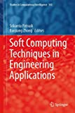 Soft Computing Techniques in Engineering Applications, , 3319046926