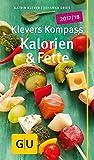 Klevers Kompass Kalorien & Fette 2017/18 (GU Kompass Gesundheit)