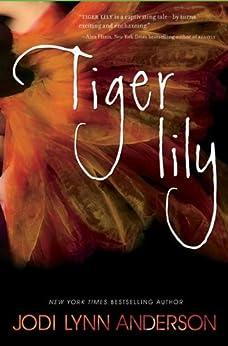 Tiger Lily by [Anderson, Jodi Lynn]