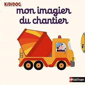 """Afficher """"Mon imagier du chantier"""""""