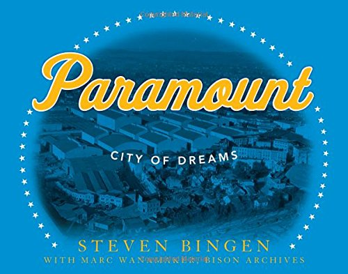 Paramount: City of Dreams from Taylor Trade Publishing