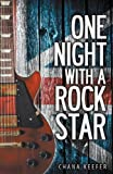 One Night with a Rock Star, Chana Keefer, 0989219712