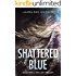 Shattered Blue (The Light Trilogy)