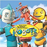 Robots: The Original Motion Picture Soundtrack