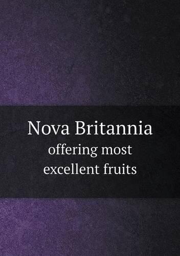 Nova Britannia offering most excellent fruits PDF
