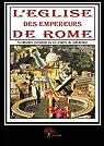 L?Eglise des Empereurs de Rome par Balima