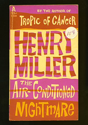 THE AIR-CONDITIONED NIGHTMARE by Miller, Henry