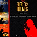 Sherlock Holmes: The Phoenix Collection - Three Sherlock Holmes Mysteries in One Book | Pennie Mae Cartawick