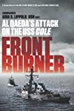 Book cover for Front Burner: Al Qaeda's Attack on the USS Cole
