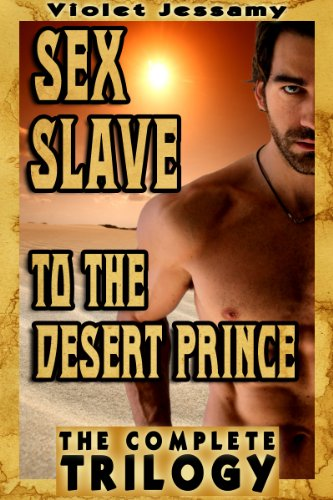 The Desert Princes Sex Slave (M/m)