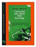 I Dreamt the Snow Was Burning, Antonio Skármeta, 0930523067