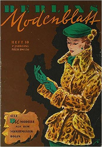 Berlins Modeblatt (Heft 10/7. Jahrgang): Amazon.de: Berlin (Hrsg ...
