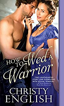 How to Wed a Warrior (Broadswords and Ballrooms) by [English, Christy]